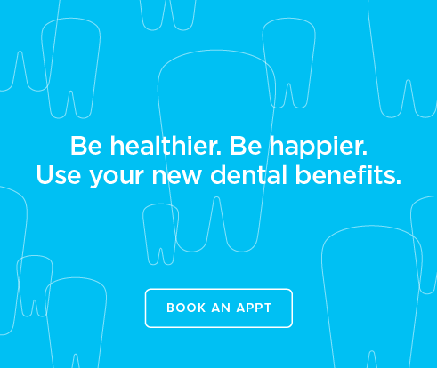 Be Heathier, Be Happier. Use your new dental benefits. - Dentists  of Coral Gables